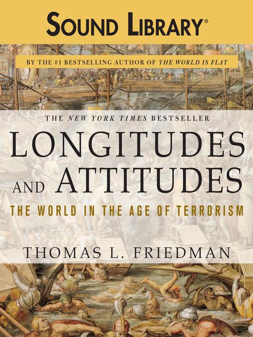 Title details for Longitudes and Attitudes by Thomas L. Friedman - Wait list