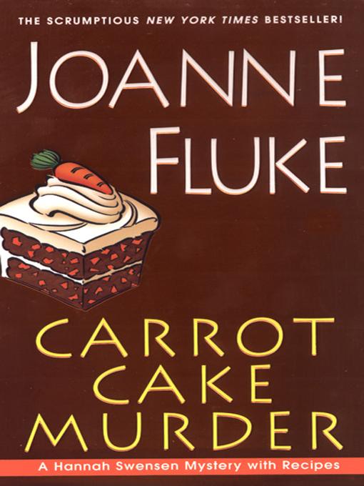 Title details for Carrot Cake Murder by Joanne Fluke - Available