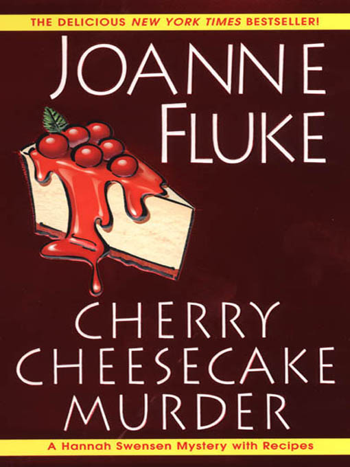 Title details for Cherry Cheesecake Murder by Joanne Fluke - Available
