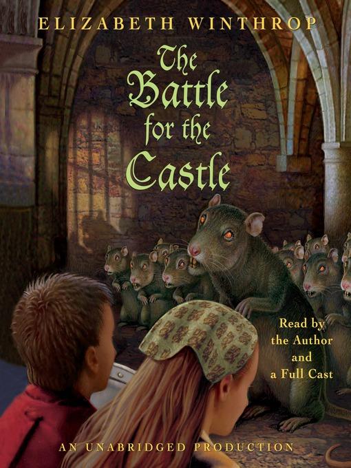 Title details for The Battle for the Castle by Elizabeth Winthrop - Wait list