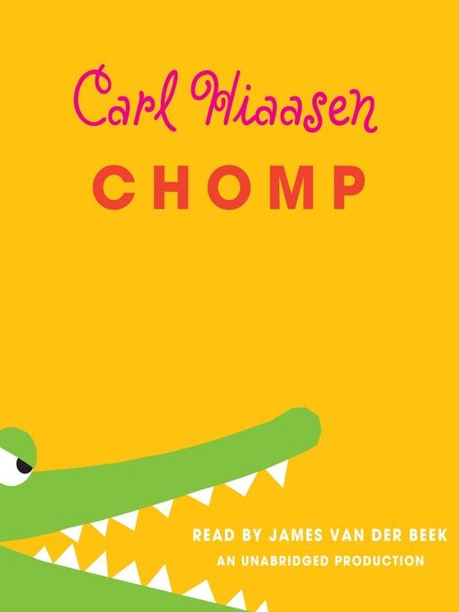 Title details for Chomp by Carl Hiaasen - Wait list