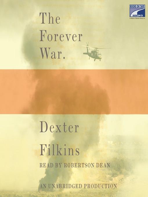 Title details for The Forever War by Dexter Filkins - Wait list