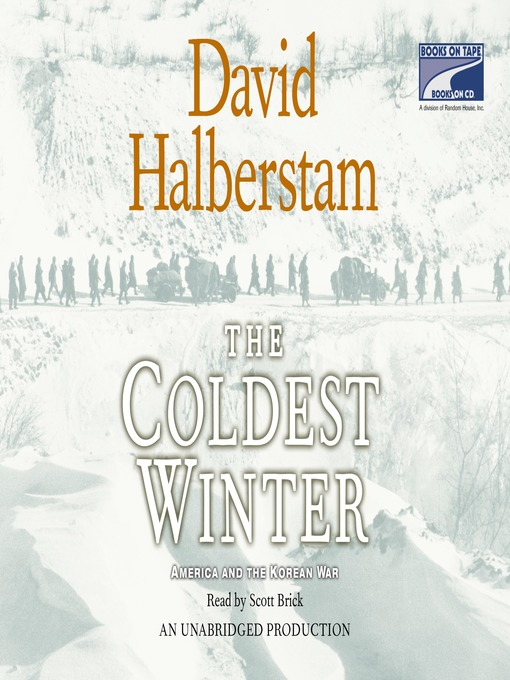 Title details for The Coldest Winter by David Halberstam - Available