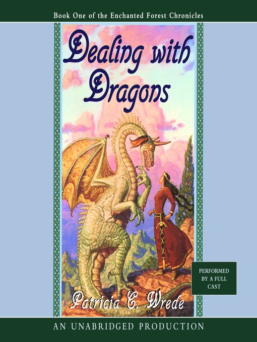 Title details for Dealing with Dragons by Patricia C. Wrede - Wait list