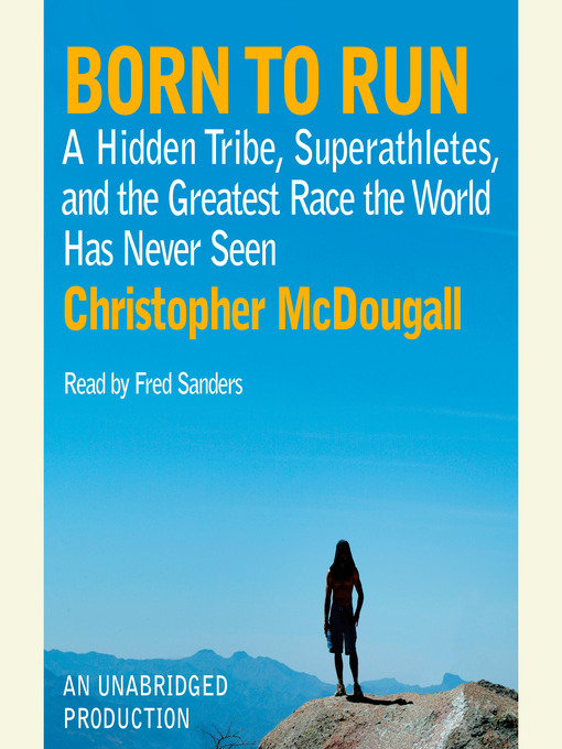 Title details for Born to Run by Christopher McDougall - Wait list