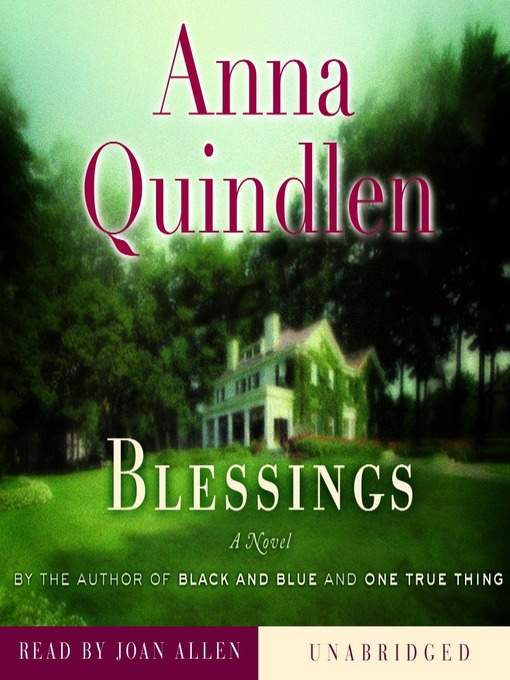 Title details for Blessings by Anna Quindlen - Wait list
