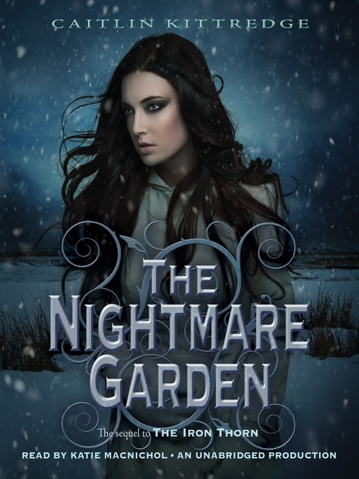 Title details for The Nightmare Garden by Caitlin Kittredge - Available