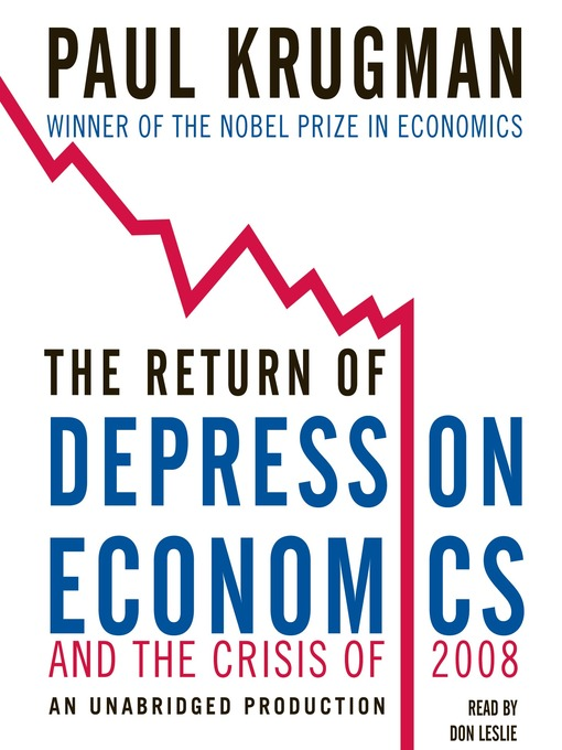 Title details for The Return of Depression Economics and the Crisis of 2008 by Paul Krugman - Available