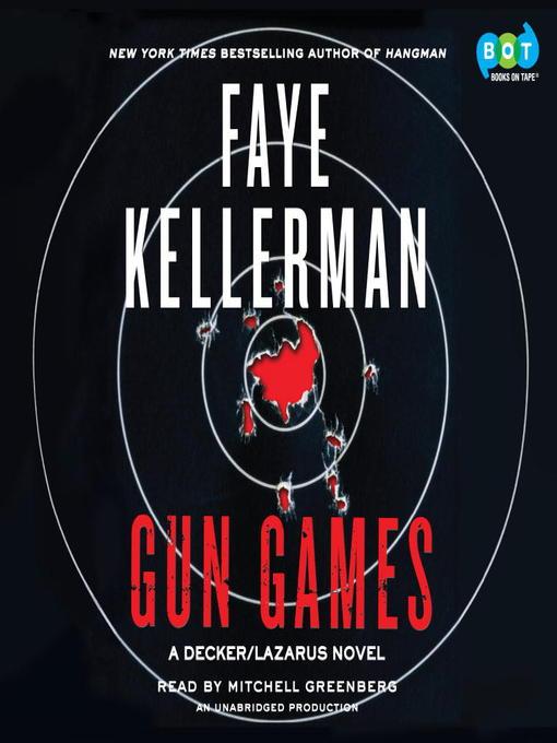 Title details for Gun Games by Faye Kellerman - Wait list