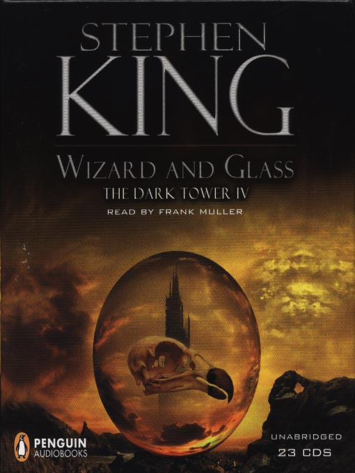 Title details for Wizard and Glass by Stephen King - Available