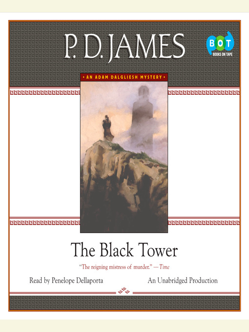 Title details for The Black Tower by P. D. James - Available