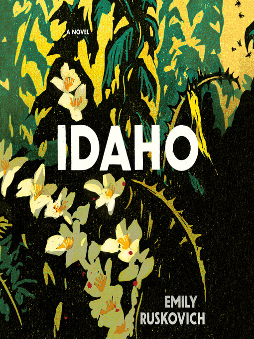 Title details for Idaho by Emily Ruskovich - Wait list