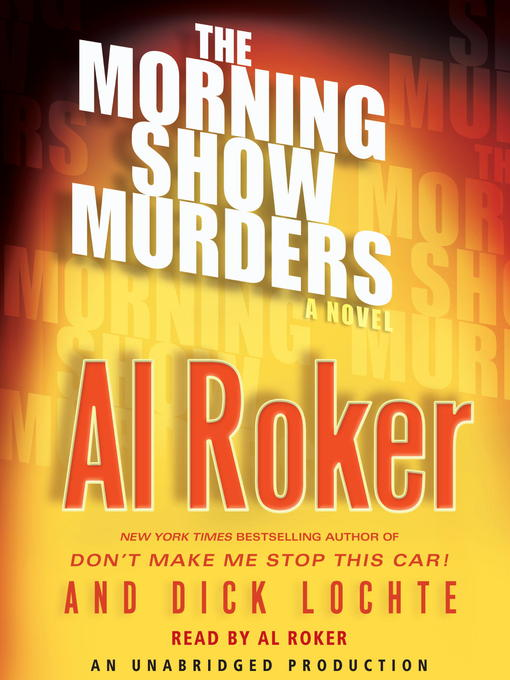 Title details for The Morning Show Murders by Al Roker - Wait list