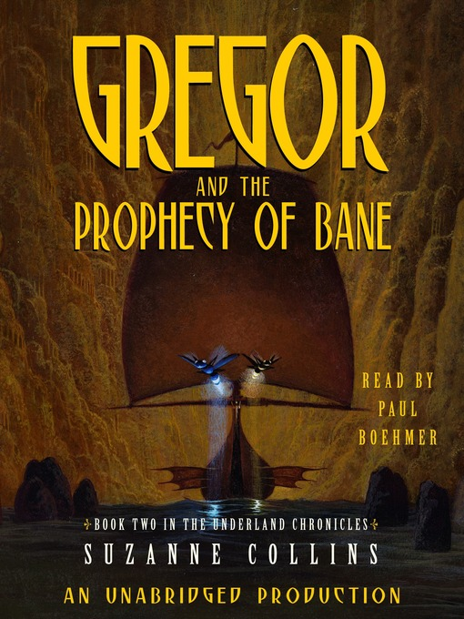 Title details for Gregor and the Prophecy of Bane by Suzanne Collins - Available