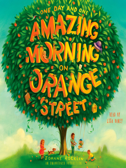 Title details for One Day and One Amazing Morning on Orange Street by Joanne Rocklin - Available