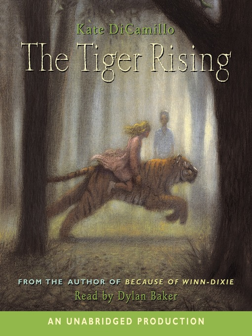 Title details for The Tiger Rising by Kate DiCamillo - Wait list