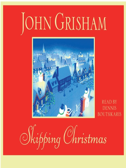Title details for Skipping Christmas by John Grisham - Wait list