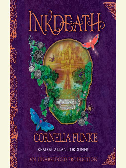Title details for Inkdeath by Cornelia Funke - Wait list
