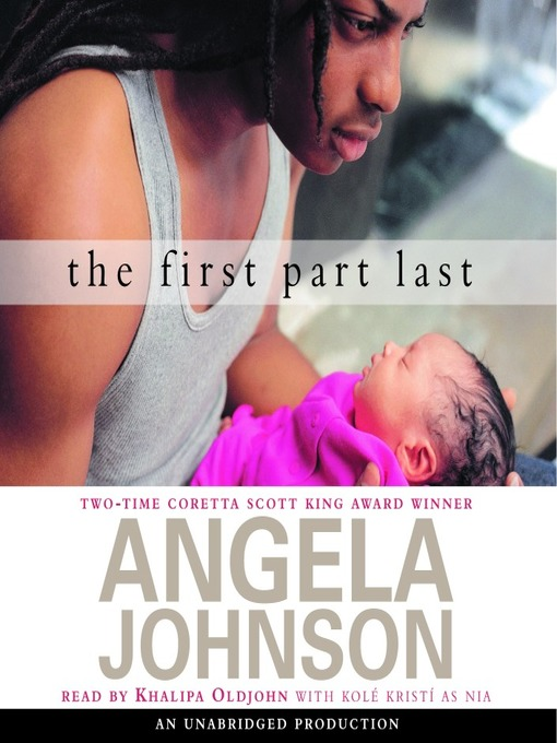 Title details for The First Part Last by Angela Johnson - Available