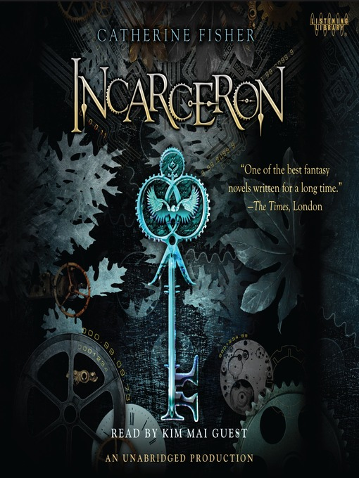 Title details for Incarceron by Catherine Fisher - Wait list