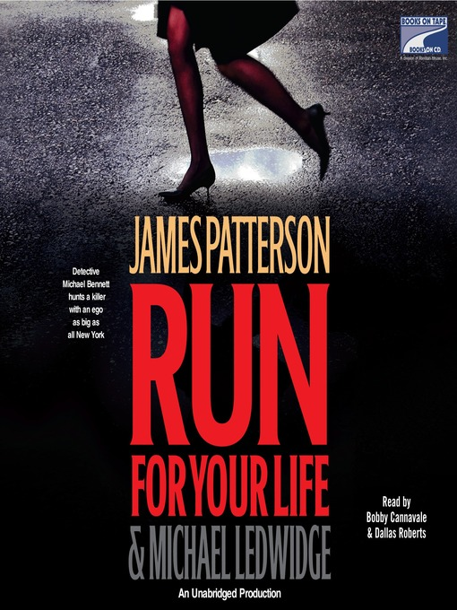 Title details for Run for Your Life by James Patterson - Wait list