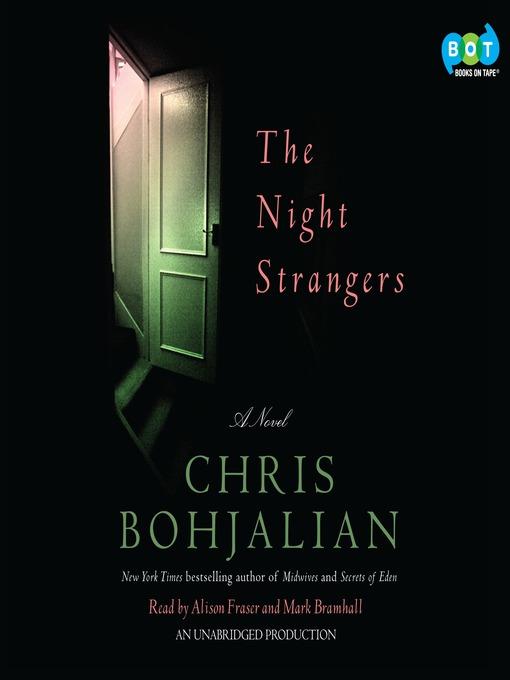 Title details for The Night Strangers by Chris Bohjalian - Wait list