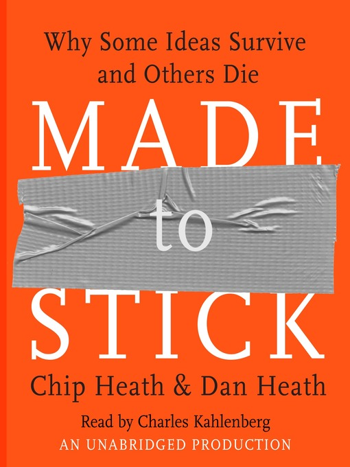 Title details for Made to Stick by Chip Heath - Wait list
