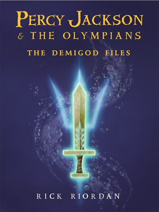 Title details for The Demigod Files by Rick Riordan - Available