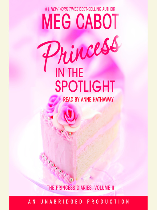 Title details for Princess in the Spotlight by Meg Cabot - Available