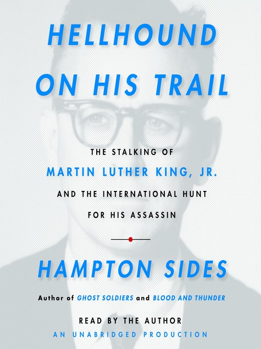 Title details for Hellhound On His Trail by Hampton Sides - Wait list