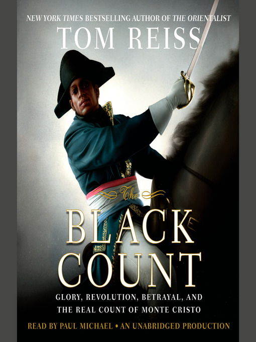 Title details for The Black Count by Tom Reiss - Available
