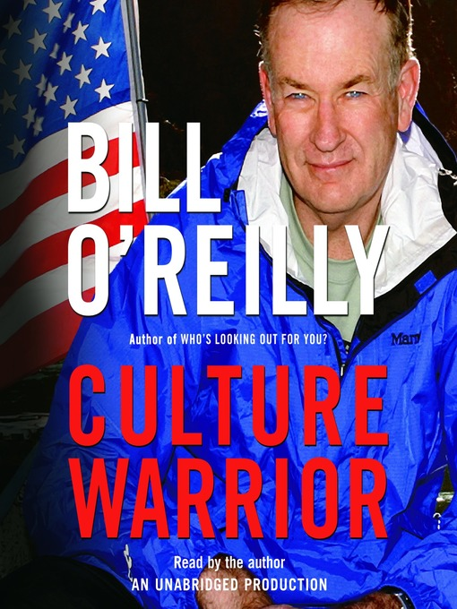 Title details for Culture Warrior by Bill O'Reilly - Available