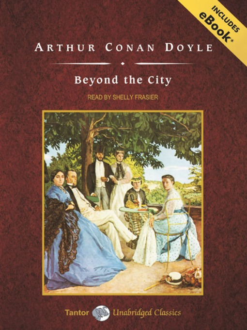 Title details for Beyond the City by Sir Arthur Conan Doyle - Available