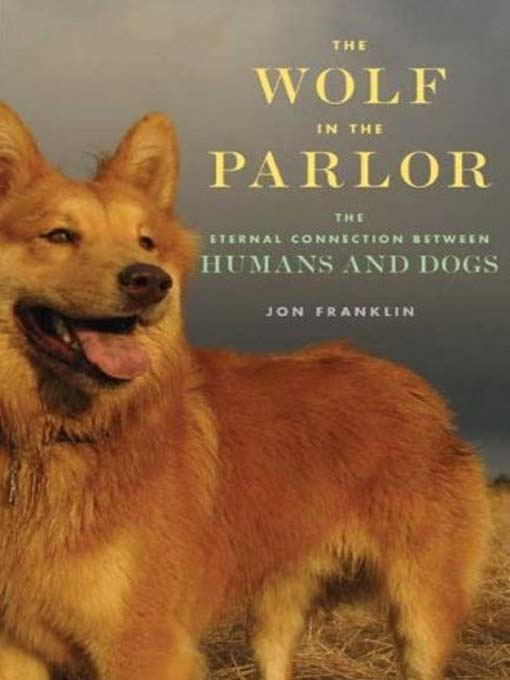 Title details for The Wolf in the Parlor by Jon Franklin - Wait list