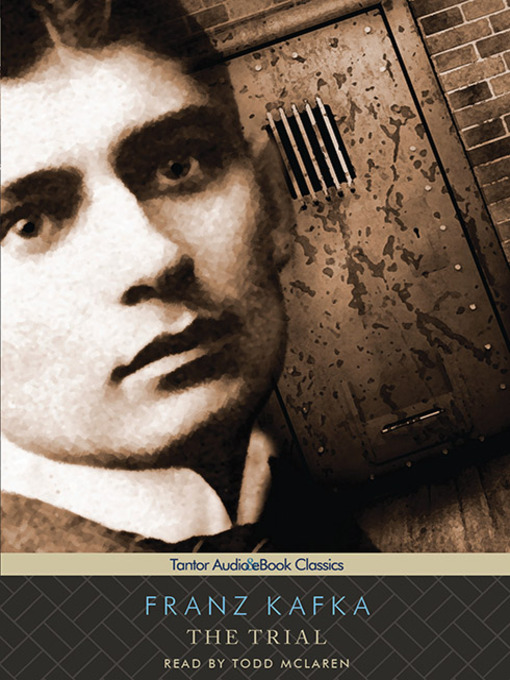 Title details for The Trial  by Franz Kafka - Available
