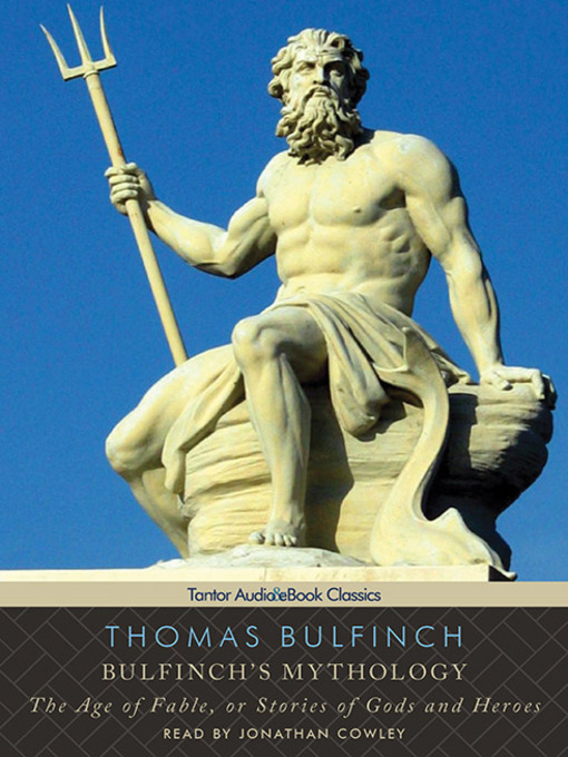 Title details for Bulfinch's Mythology by Thomas Bulfinch - Available