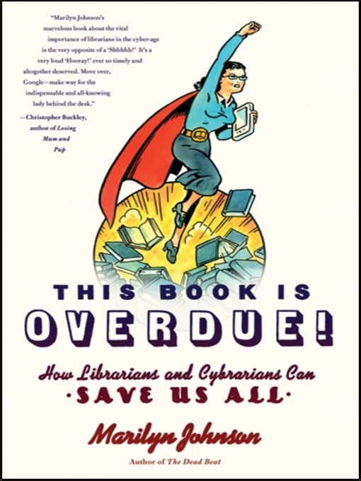 Title details for This Book Is Overdue! by Marilyn Johnson - Available