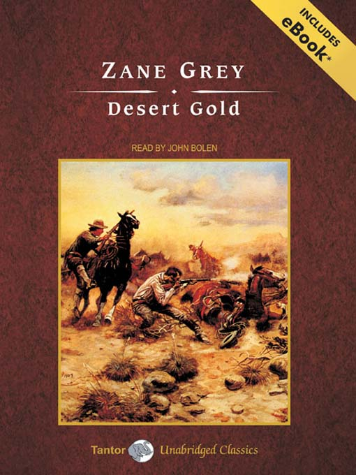 Title details for Desert Gold by Zane Grey - Available