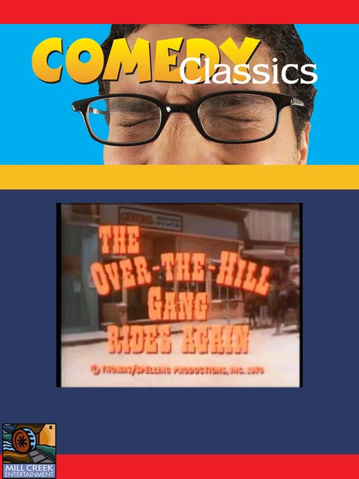 Title details for The Over the Hill Gang Rides Again by George McCowan - Wait list