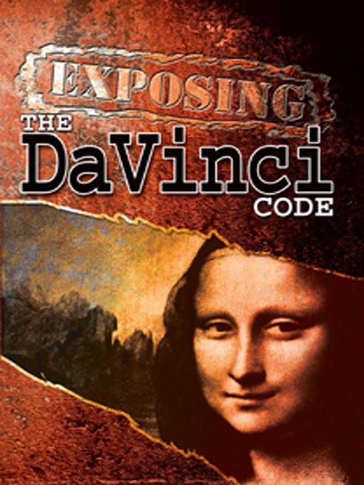 Title details for Exposing the DaVinci Code by David McKenzie - Wait list