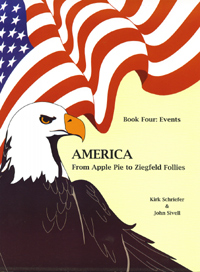 Title details for America From Apple Pie To Ziegfeld Follies: Book Four: Events by Kirk Schreifer - Available