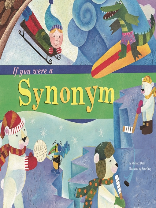 Title details for If You Were a Synonym by Michael Dahl - Available