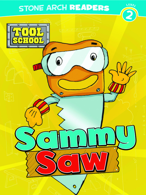 Title details for Sammy Saw by Adria F Klein - Available
