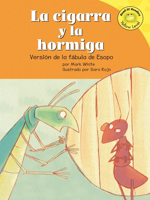 Title details for La cigarra y la hormiga by Mark White - Available