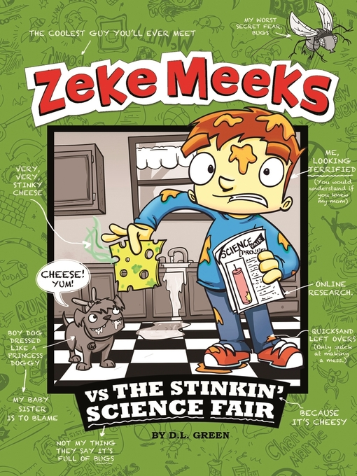 Title details for Zeke Meeks vs the Stinkin' Science Fair by D. L. Green - Available