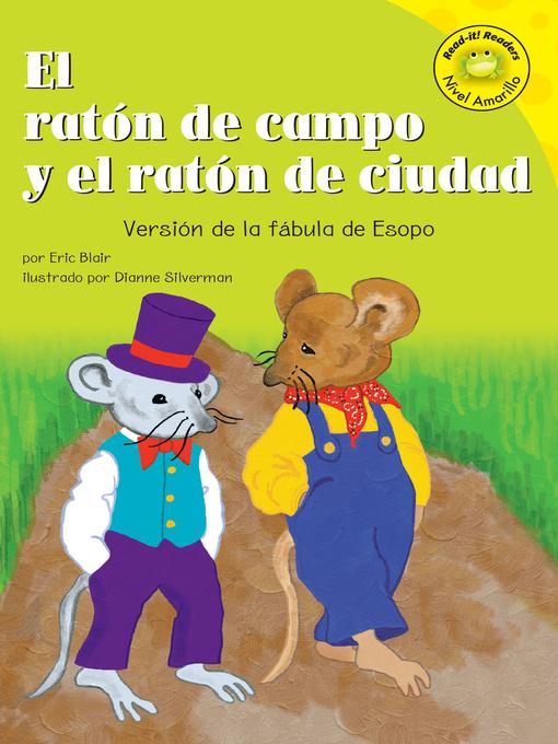 Title details for El ratón de campo y el ratón de ciudad by Eric Blair - Available