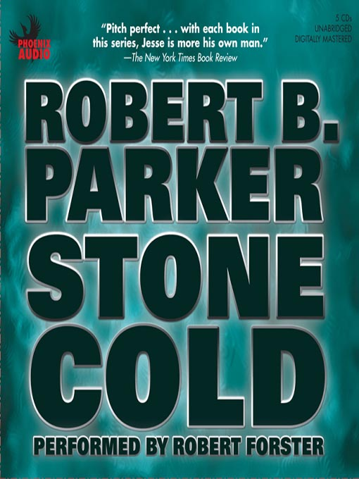Title details for Stone Cold by Robert B. Parker - Available