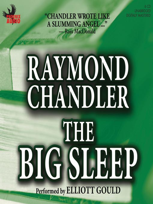 Title details for The Big Sleep by Raymond Chandler - Available
