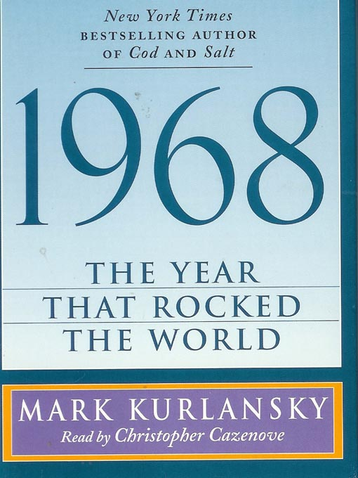 Title details for 1968 by Mark Kurlansky - Available