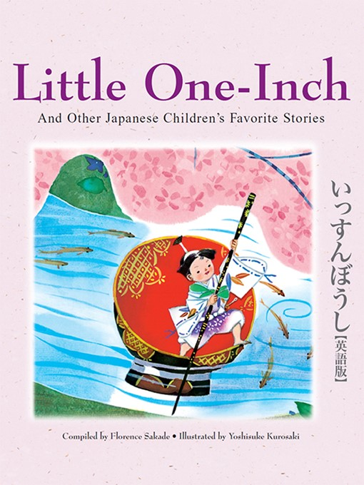 Title details for Little One-Inch and Other Japanese Children's Favorite Stories by Florence Sakade - Available